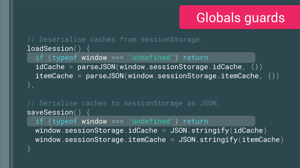 // Deserialise caches from sessionStorage. load...
