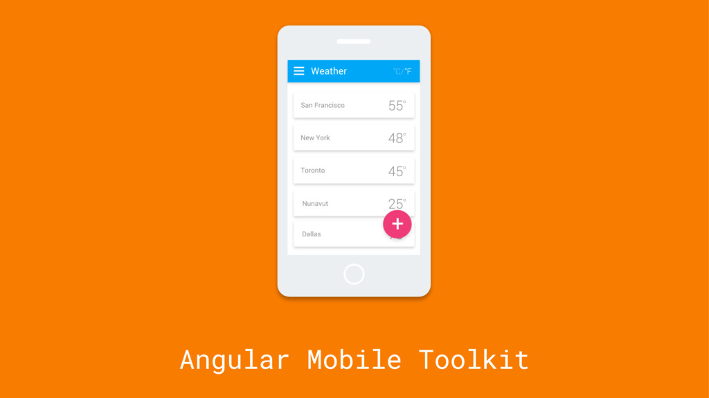 Angular Mobile Toolkit