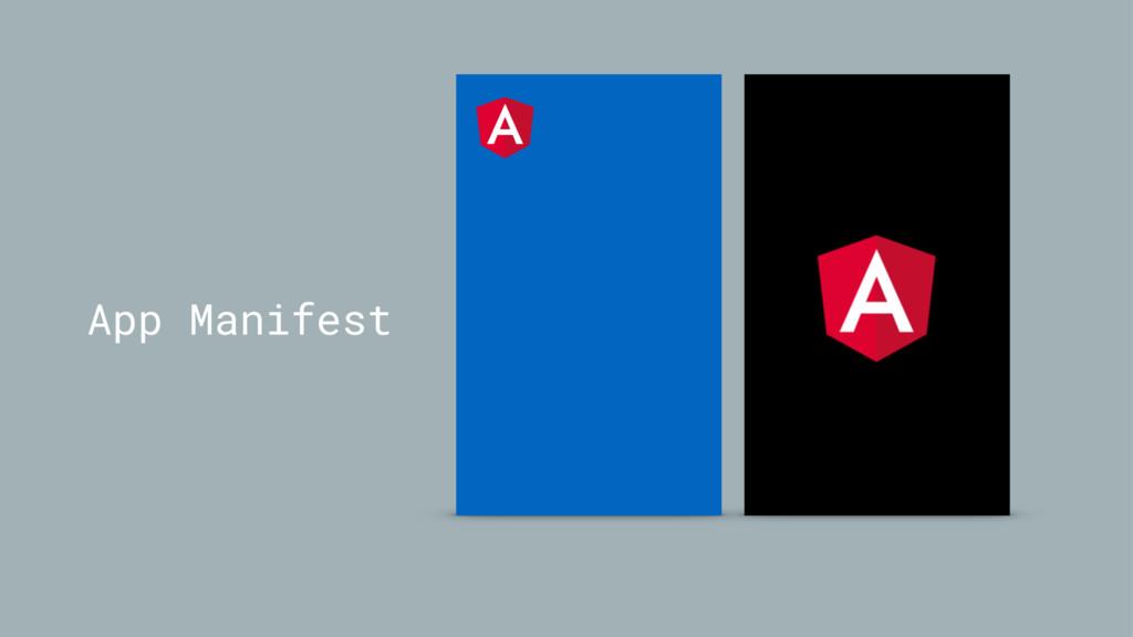 App Manifest
