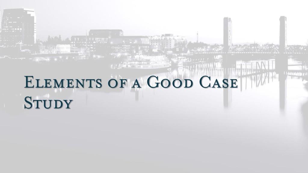 Elements of a Good Case Study