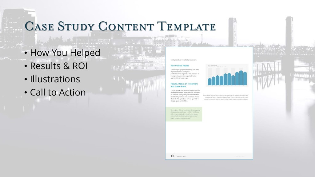 Case Study Content Template • How You Helped • ...