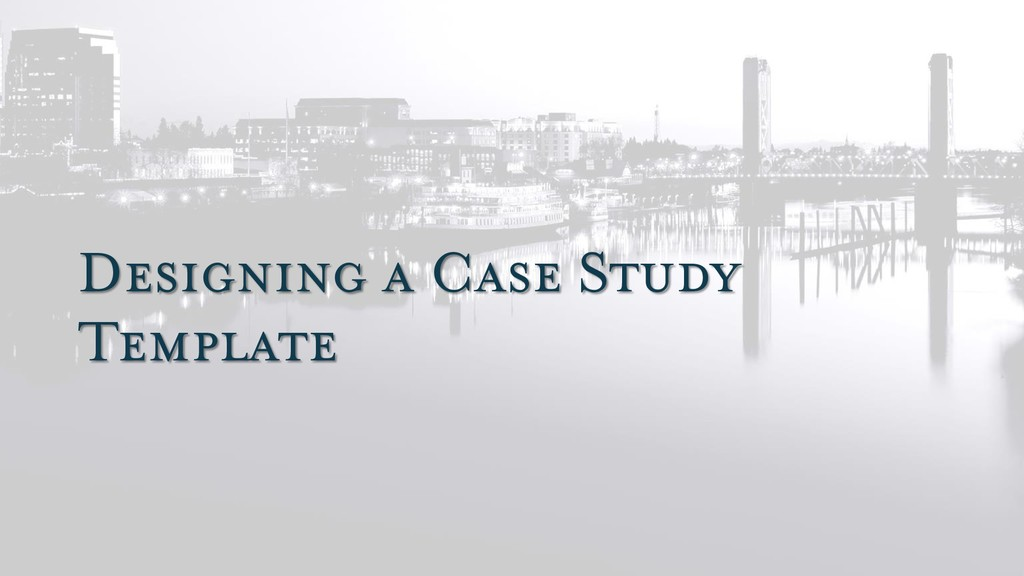 Designing a Case Study Template