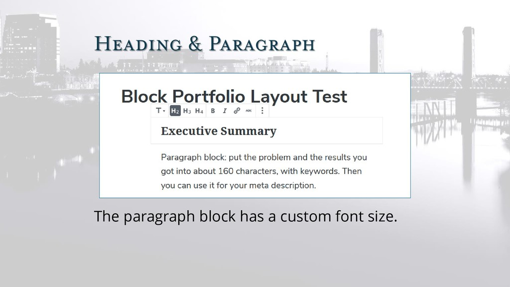 Heading & Paragraph The paragraph block has a c...