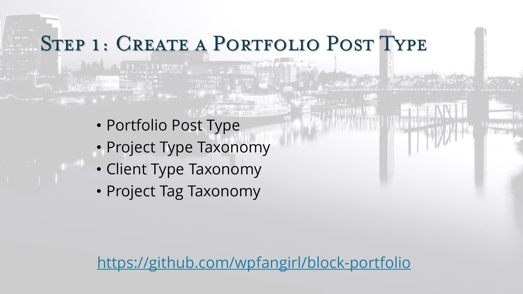 Step 1: Create a Portfolio Post Type • Portfoli...
