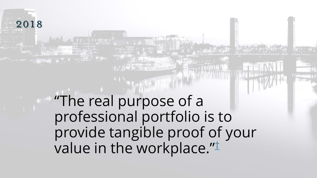 """2018 """"The real purpose of a professional portfo..."""