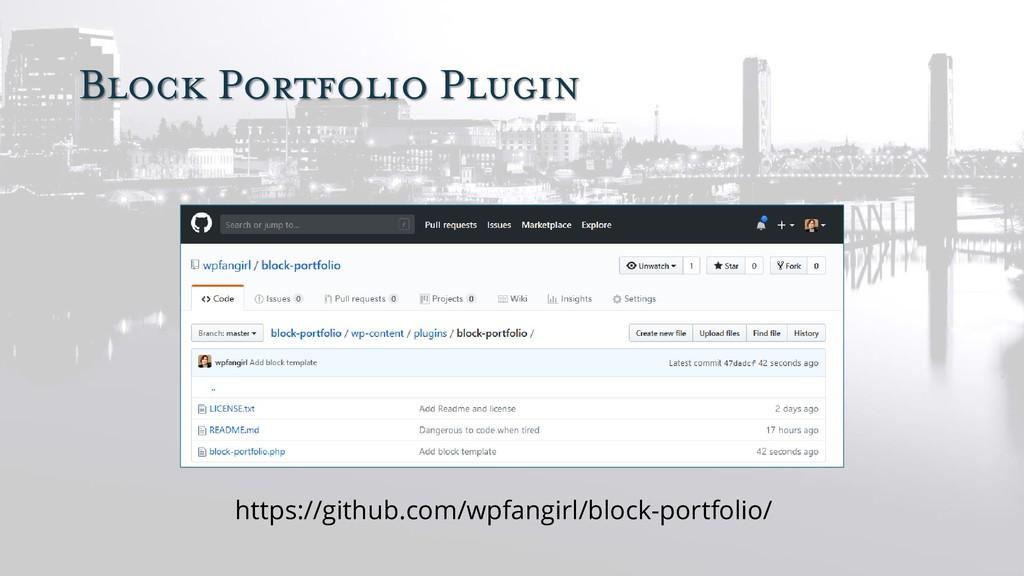 Block Portfolio Plugin https://github.com/wpfan...