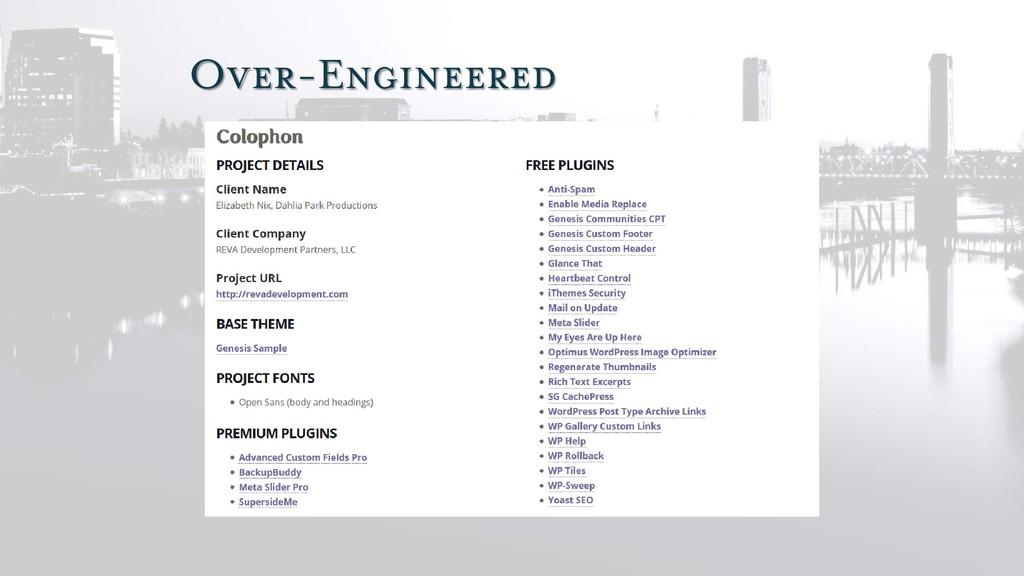 Over-Engineered