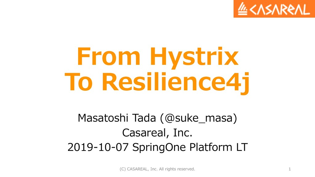 From Hystrix To Resilience4j Masatoshi Tada (@s...