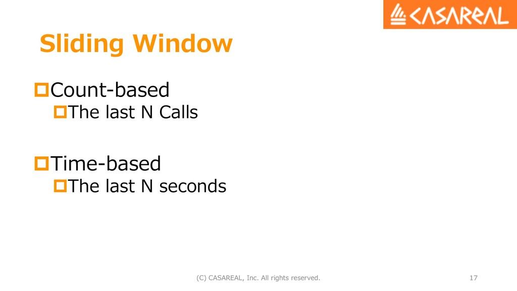 Sliding Window pCount-based pThe last N Calls p...