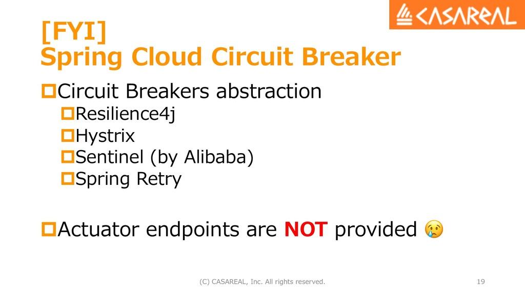 [FYI] Spring Cloud Circuit Breaker pCircuit Bre...
