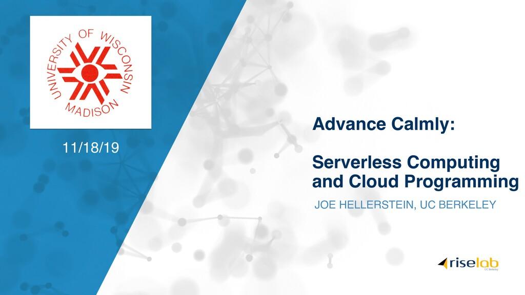 Advance Calmly: Serverless Computing and Cloud ...