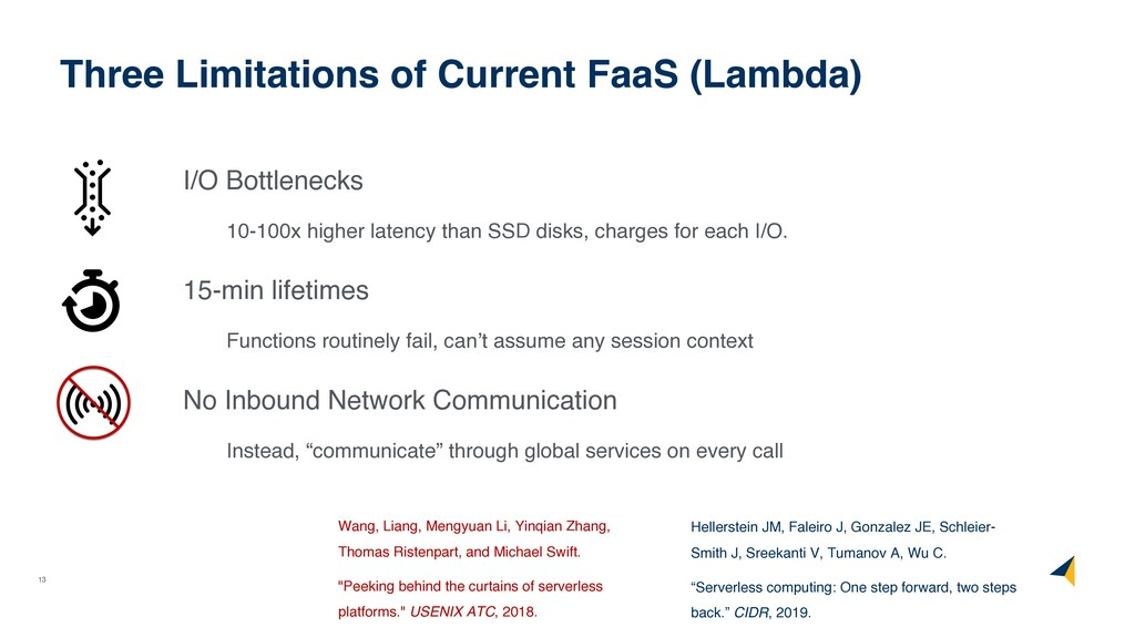 13 Three Limitations of Current FaaS (Lambda) I...