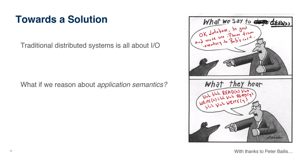 23 Towards a Solution Traditional distributed s...