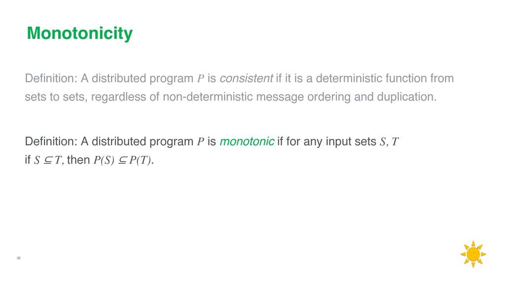 32 Monotonicity Definition: A distributed progra...