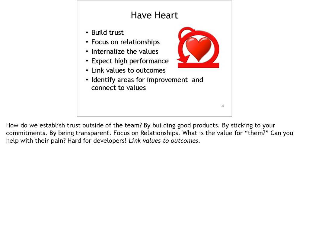 Have Heart • Build trust • Focus on relationshi...