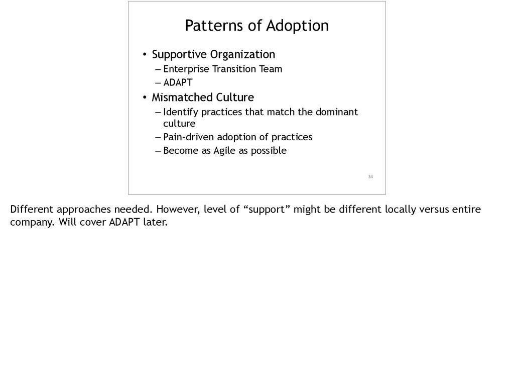 Patterns of Adoption • Supportive Organization ...