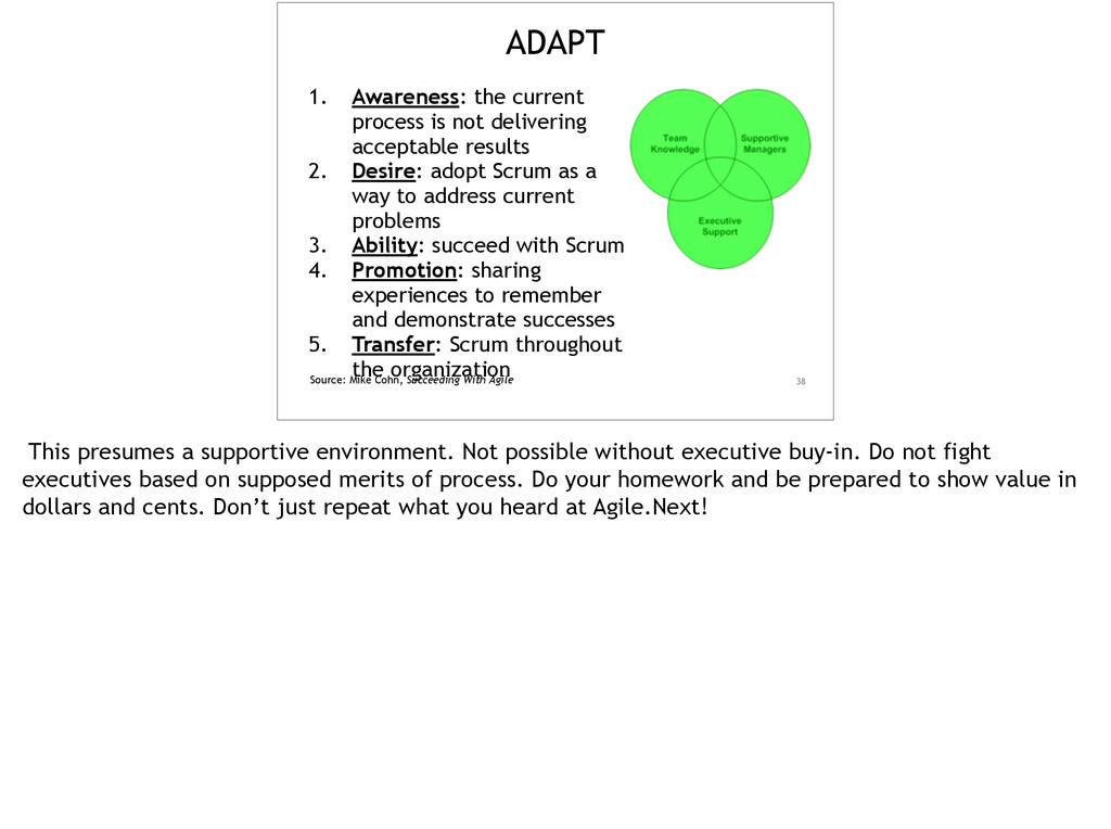 38 ADAPT 1. Awareness: the current process is n...
