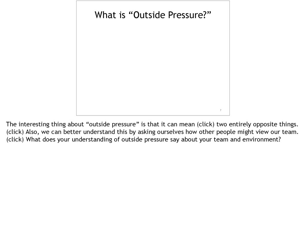 """What is """"Outside Pressure?"""" 7 The interesting t..."""