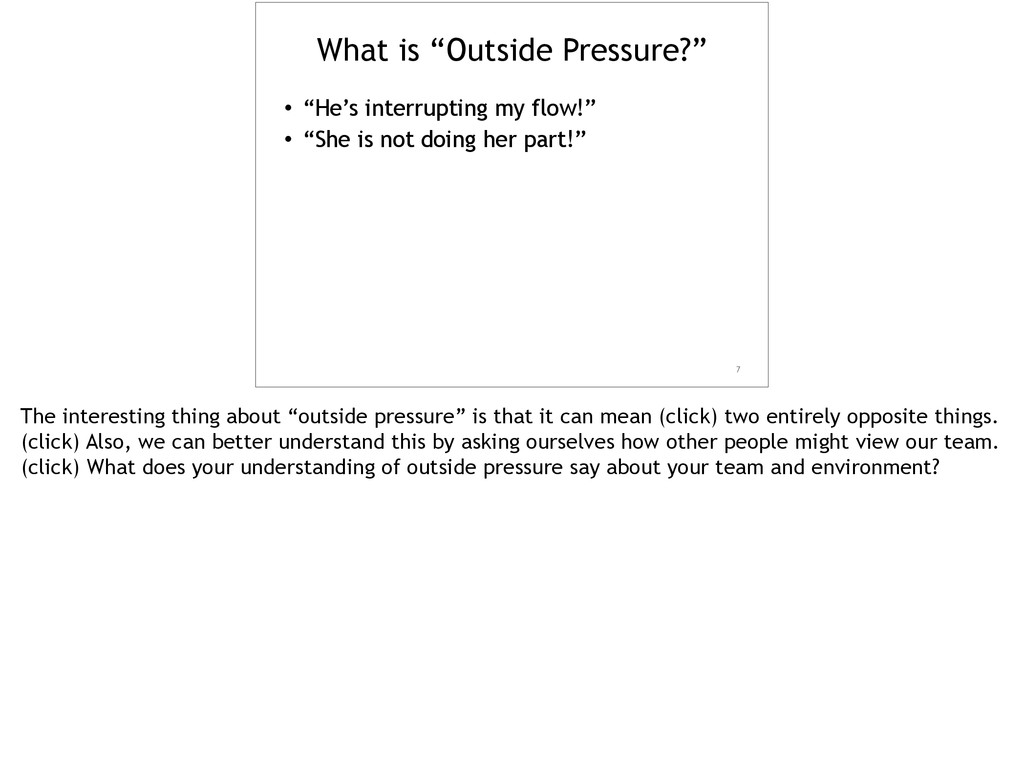 """What is """"Outside Pressure?"""" • """"He's interruptin..."""