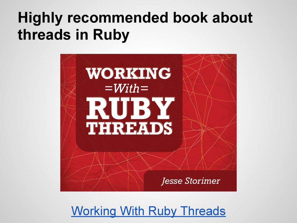 Highly recommended book about threads in Ruby W...