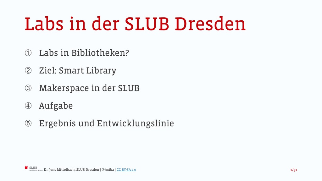 Labs in der SLUB Dresden ➀ Labs in Bibliotheken...