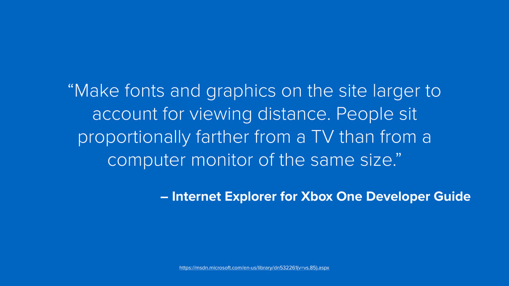 """""""Make fonts and graphics on the site larger to ..."""