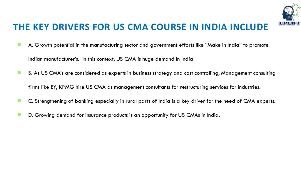 THE KEY DRIVERS FOR US CMA COURSE IN INDIA INCL...