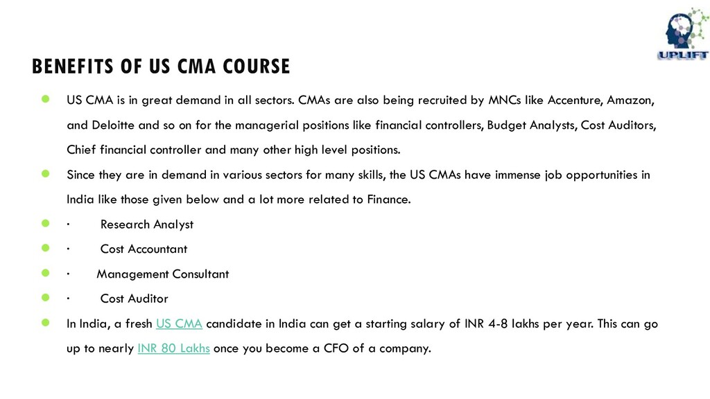 BENEFITS OF US CMA COURSE ● US CMA is in great ...