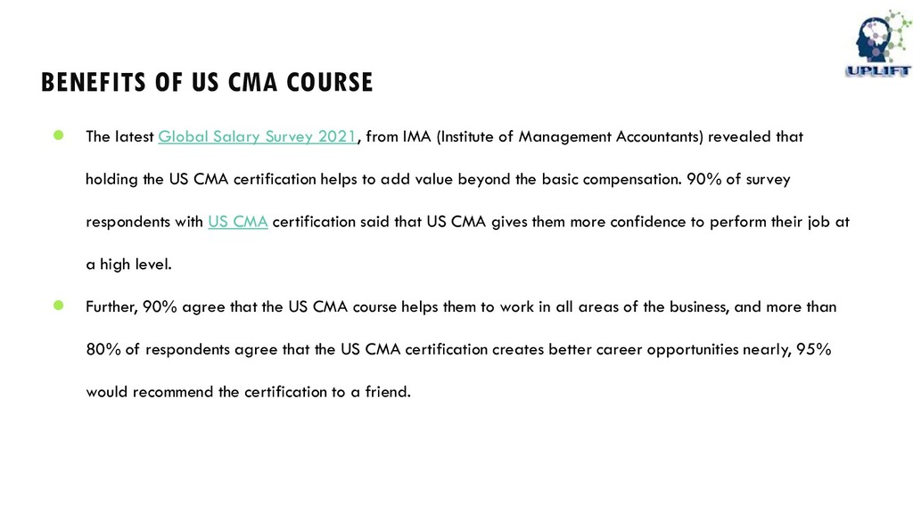 BENEFITS OF US CMA COURSE ● The latest Global S...
