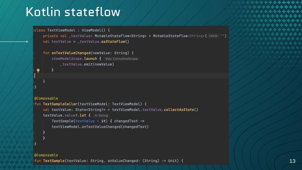 Kotlin stateflow 13