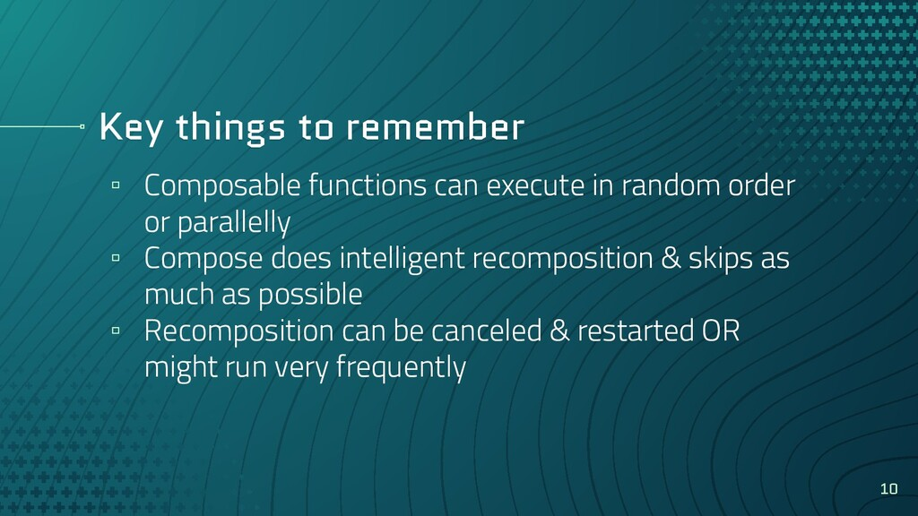 Key things to remember ▫ Composable functions c...