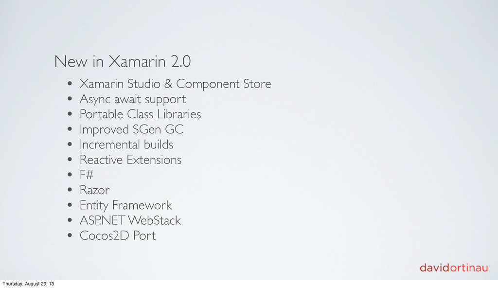New in Xamarin 2.0 • Xamarin Studio & Component...