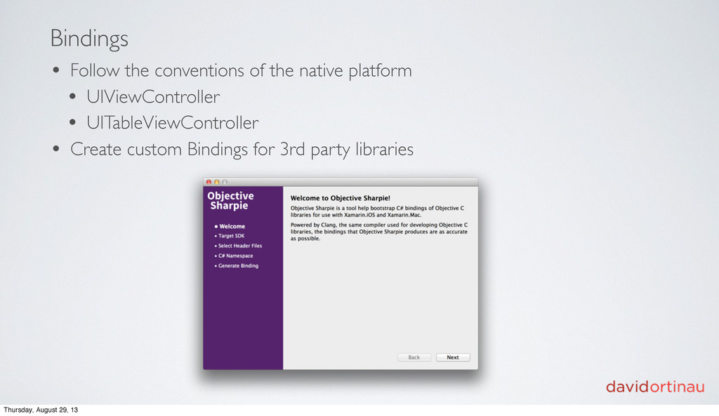 Bindings • Follow the conventions of the native...