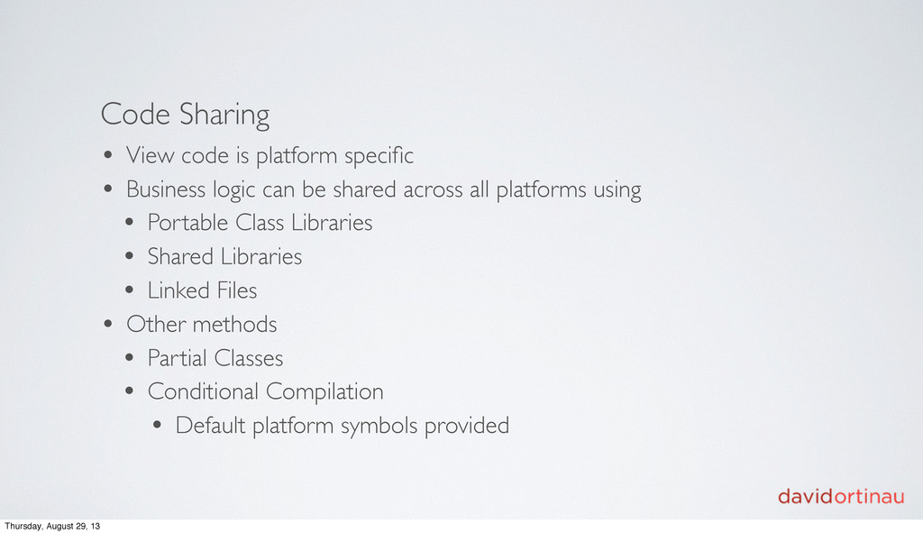 Code Sharing • View code is platform specific • ...