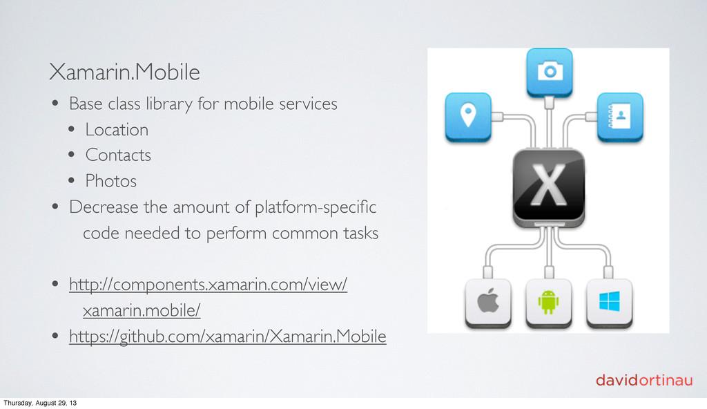 Xamarin.Mobile • Base class library for mobile ...