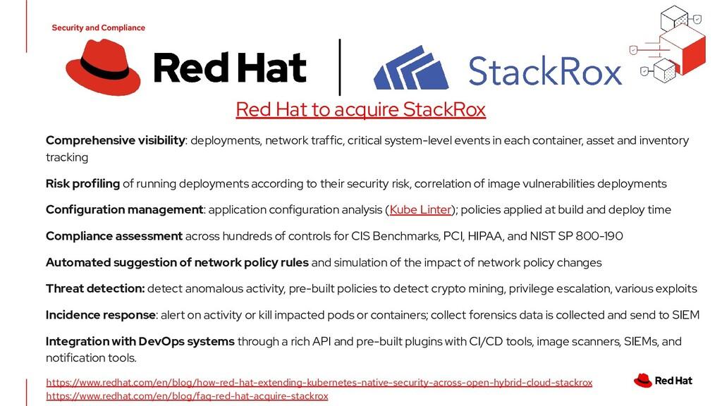 Red Hat to acquire StackRox https://www.redhat....