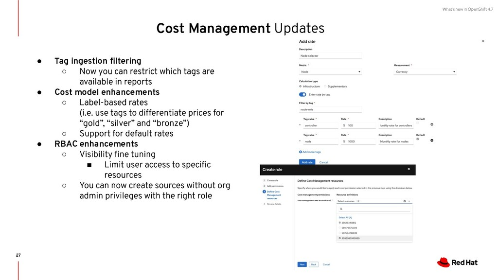 What's new in OpenShift 4.7 Cost Management ● T...