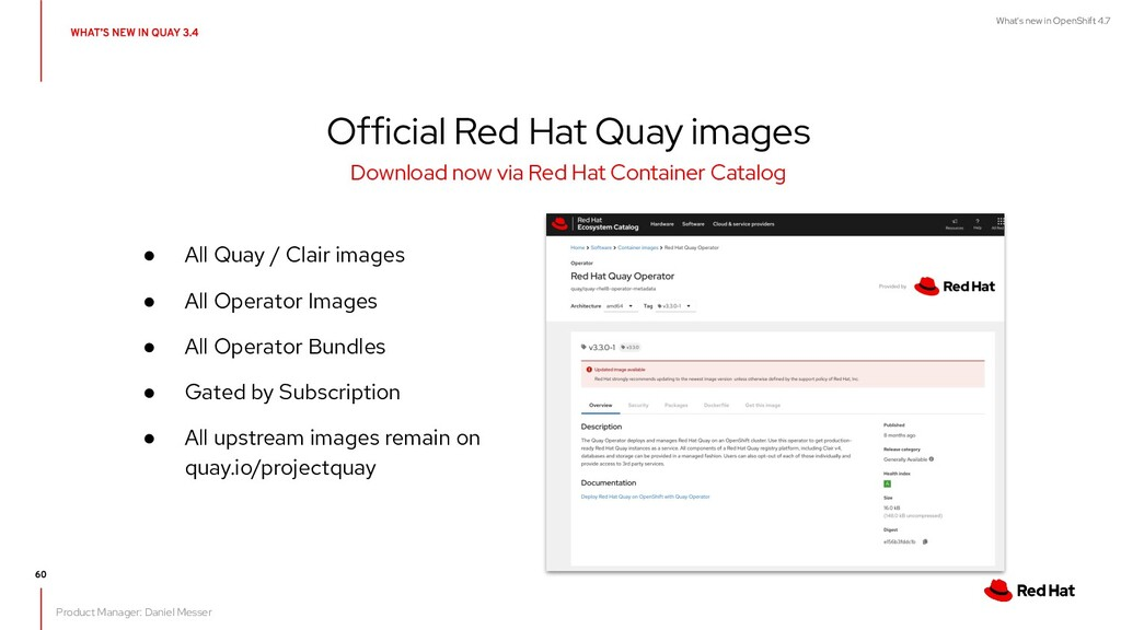 What's new in OpenShift 4.7 ● All Quay / Clair ...