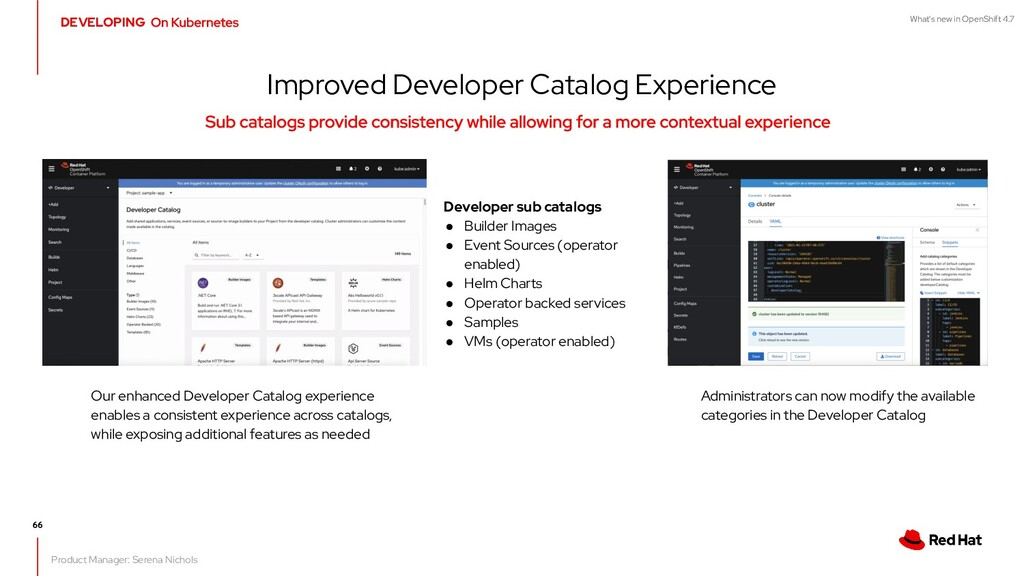 What's new in OpenShift 4.7 Improved Developer ...