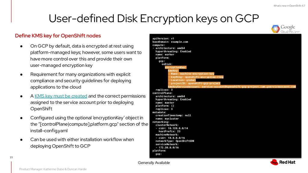 What's new in OpenShift 4.7 User-defined Disk E...