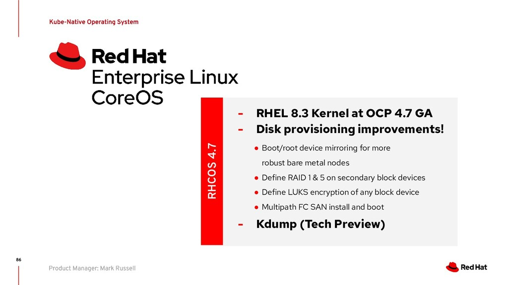 RHCOS 4.7 - RHEL 8.3 Kernel at OCP 4.7 GA - Dis...