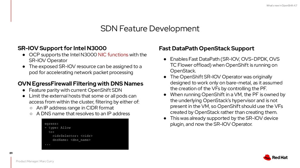 What's new in OpenShift 4.7 SDN Feature Develop...