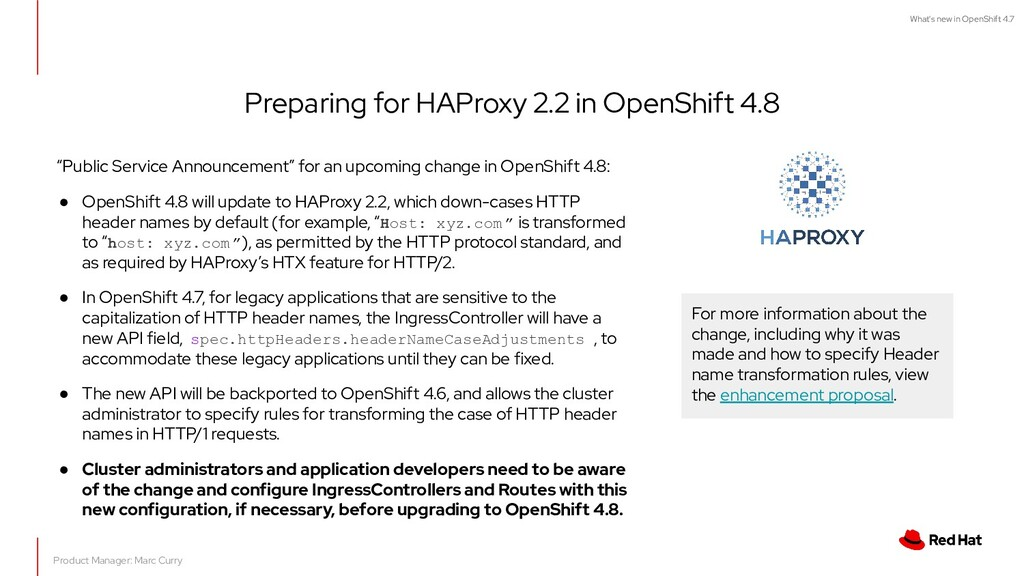What's new in OpenShift 4.7 Preparing for HAPro...