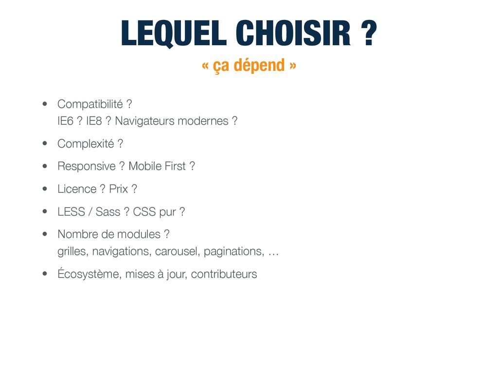 LEQUEL CHOISIR ? « ça dépend » • Compatibilité ...