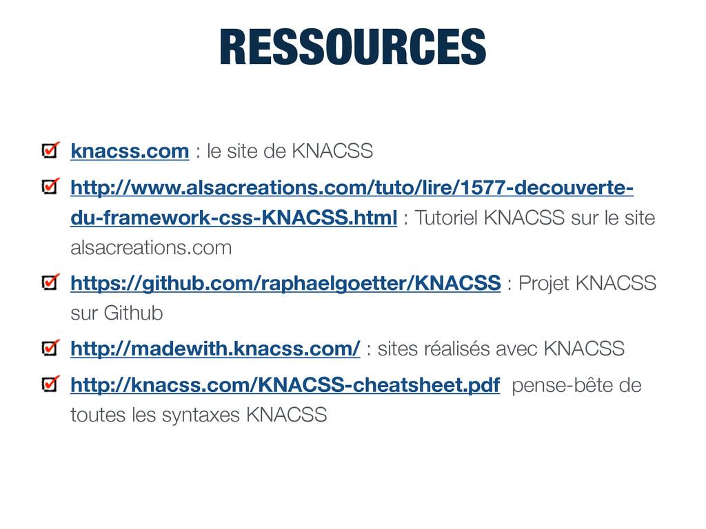 RESSOURCES knacss.com : le site de KNACSS http:...