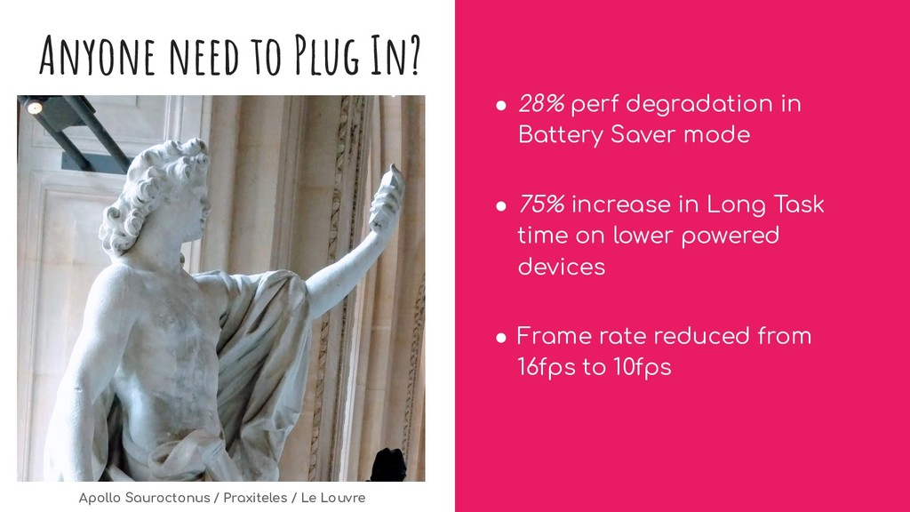 Anyone need to Plug In? ● 28% perf degradation ...