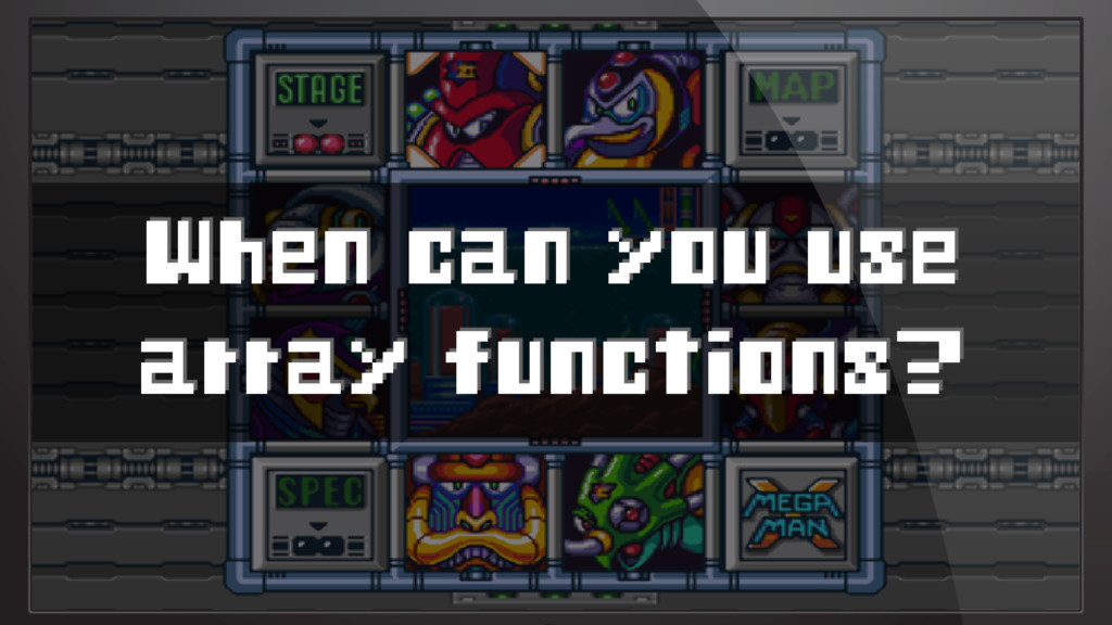 When can you use array functions?