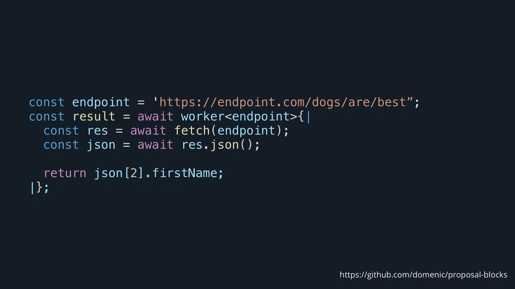 const endpoint = 'https://endpoint.com/dogs/are...