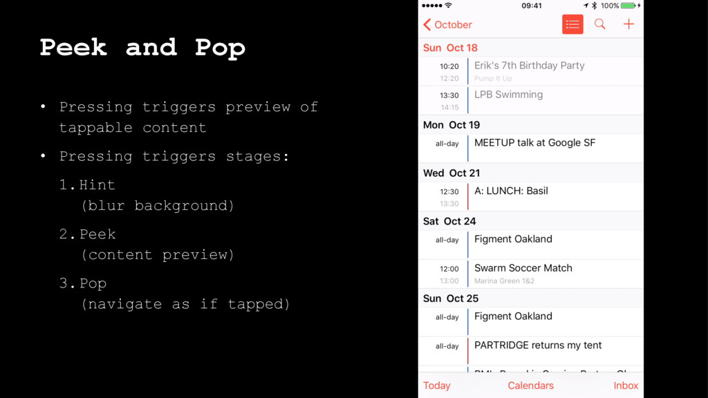 Peek and Pop • Pressing triggers preview of tap...