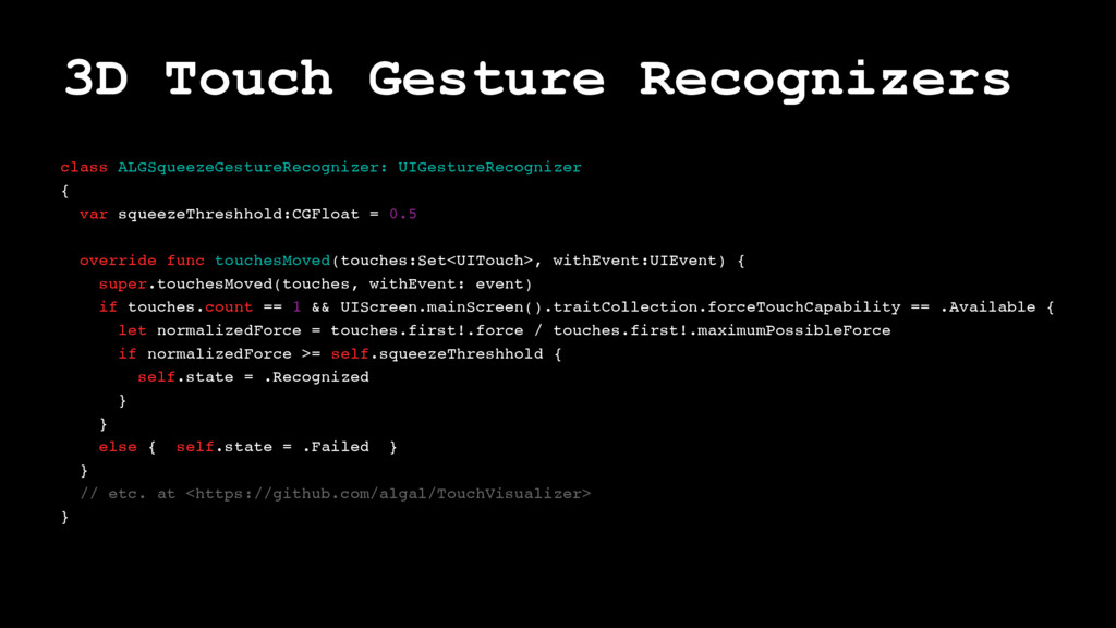 3D Touch Gesture Recognizers class ALGSqueezeGe...